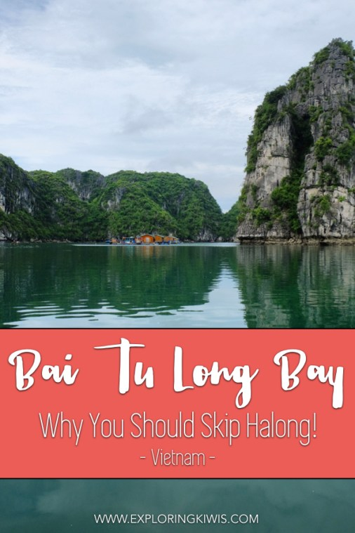 Planning a trip to Halong Bay? Find out why you should skip this overcrowded tourist spot and head to Bai Tu Long Bay instead. See the best of Vietnam! #travel #vietnam #cruise