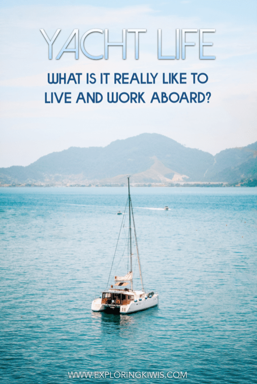 Living and working on a yacht is a dream for many. This guide talks through the benefits and challenges of doing so to help you decide if this is how you might want to see the world. Are you up for an adventure?