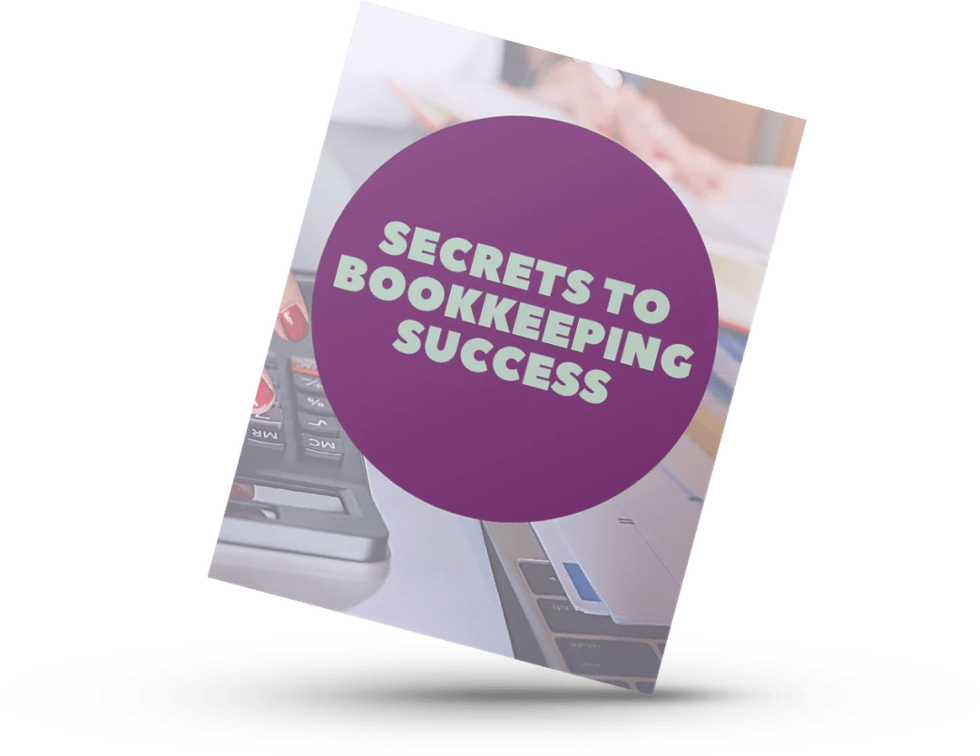 Secrets to Bookkeeping Success Book