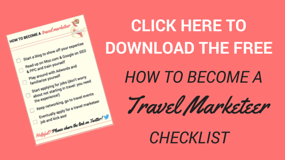 Download the free 'how to become a travel marketeer' checklist!