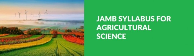jamb-syllabus-for-agricultural-science