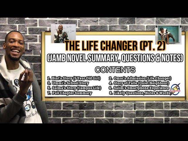 Jamb Life Changer Novel Summary & Likely Questions 2022 (Pt. 2)