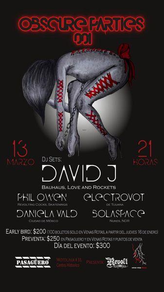 David J (Bauhaus) el 13 de Marzo en el Pasagüero