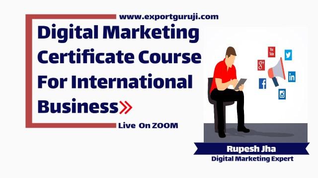 Live International Buyer Search Digital Marketing Training By Zoom