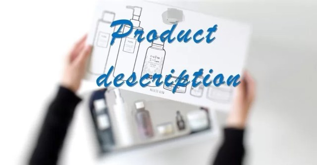 In product description, describe the product specifics. important part or export/import business plan