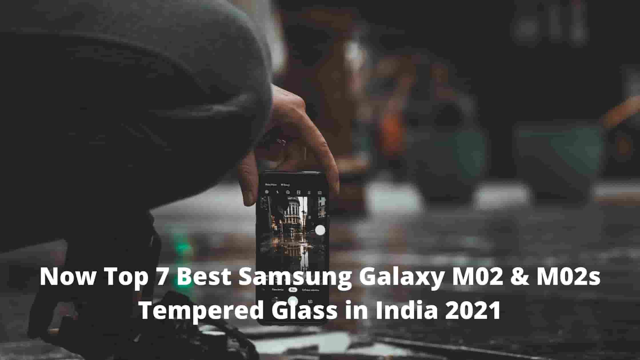 Now Top 7 Best Samsung Galaxy M02 & M02s Tempered Glass in India 2021 [Bengali]
