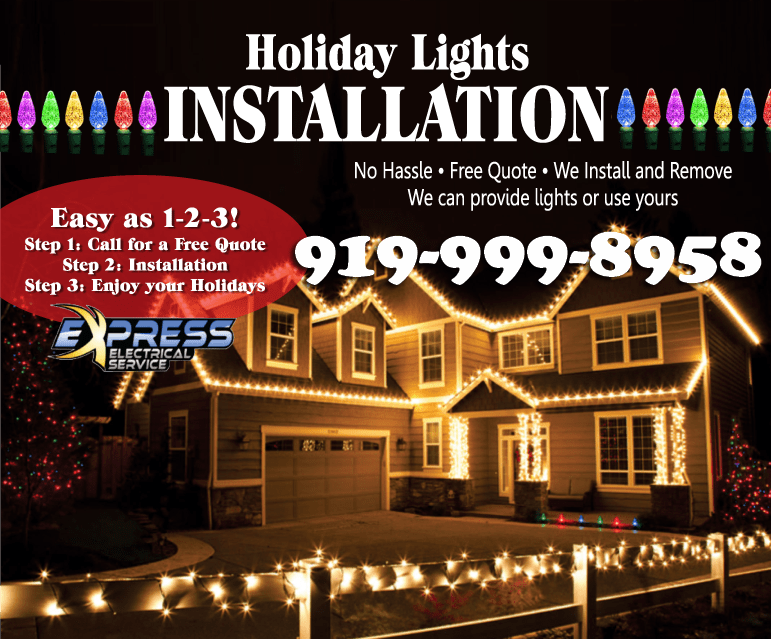 Christmas Light Installation.Electrician Raleigh Emergency Electrician Raleigh