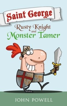 book-review-saint-george-rusty-knight-and-monster-tamer-by-john-powell