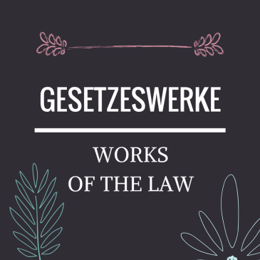 Works of the Law – Galatians 2:16