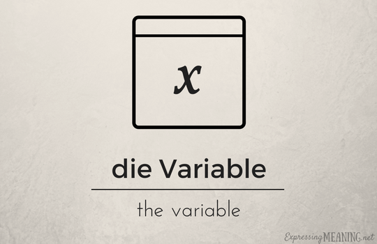 Die Variable - variable