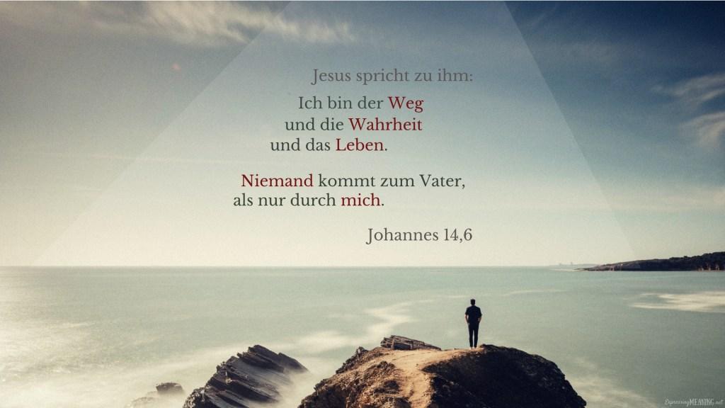 John 14:6 - die Wahrheit - truth