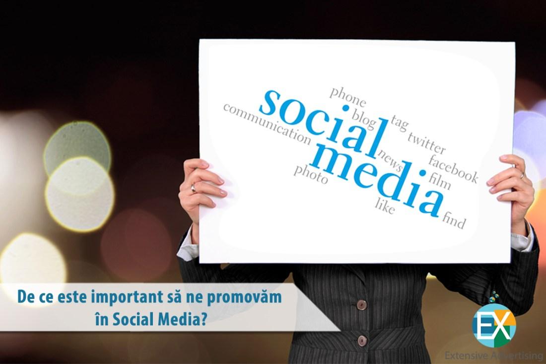 De ce este important să ne promovăm în Social Media?