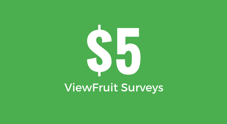 Reward - $5 Cash From ViewFruit Surveys