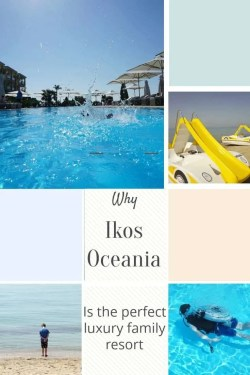 Why Ikos Oceania Is the perfect luxury Family Resort