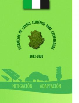 Estrategia de cambio climatico de Extremadura 2013-2020