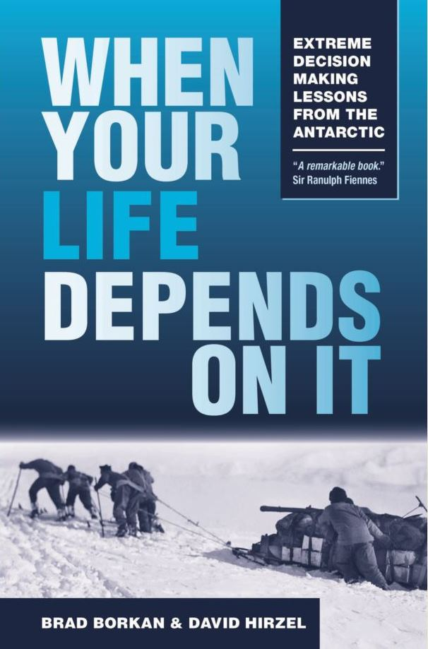 Life-and-death decisions made by the early Antarctic explorers