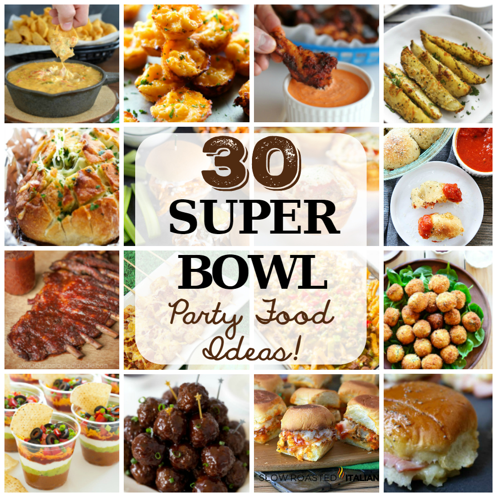 30 Super Bowl Party Food Ideas