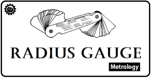 Radius Gauges | Fillet Gauges | How to use Fillet Gauges?