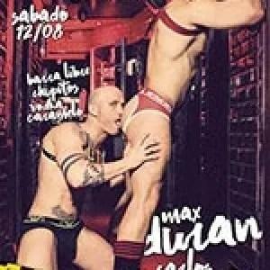 Max Duran y Carlos Morgan el sábado 12 de agosto en EXXXTREME