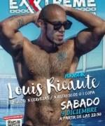 LOUIS RICAUTE el 9 de diciembre en EXXXTREME CLUB