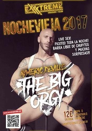 The Big Orgy. Nochevieja 2017 en EXXXTREME CLUB con Aymeric Deville