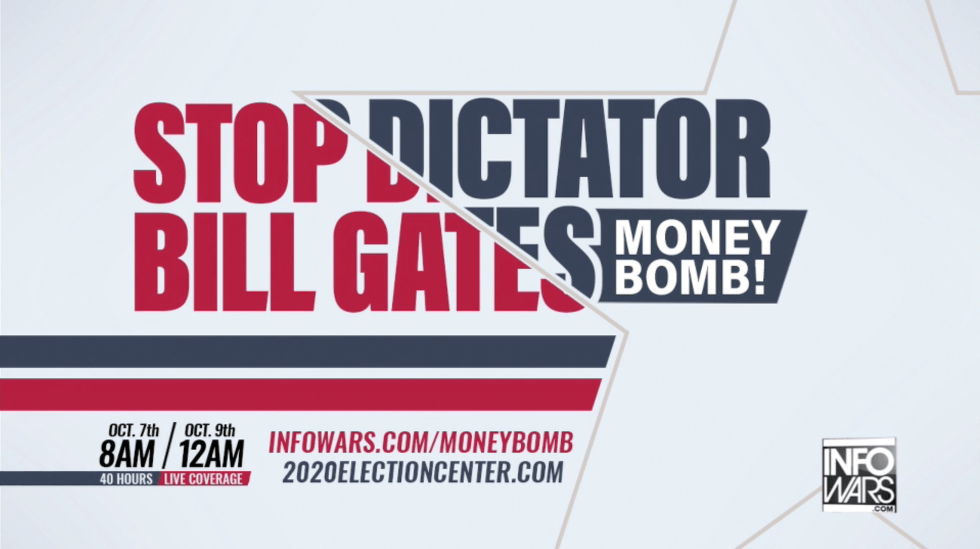 Stop Dictator Bill Gates Moneybomb In Infowars Studio EXZM October 8th 2020 1