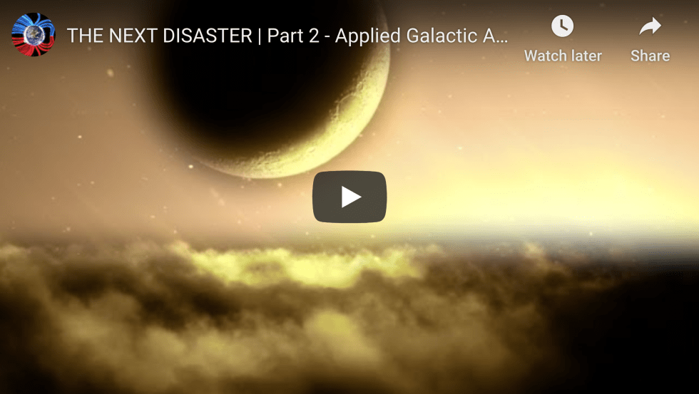 Suspicious Observers Post THE NEXT DISASTER Part 2 Applied Galactic Astrophysics EXZM Zack Mount December 27th 2020