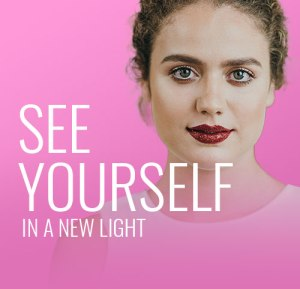 See Yourself in a New Light - Contact Lenses