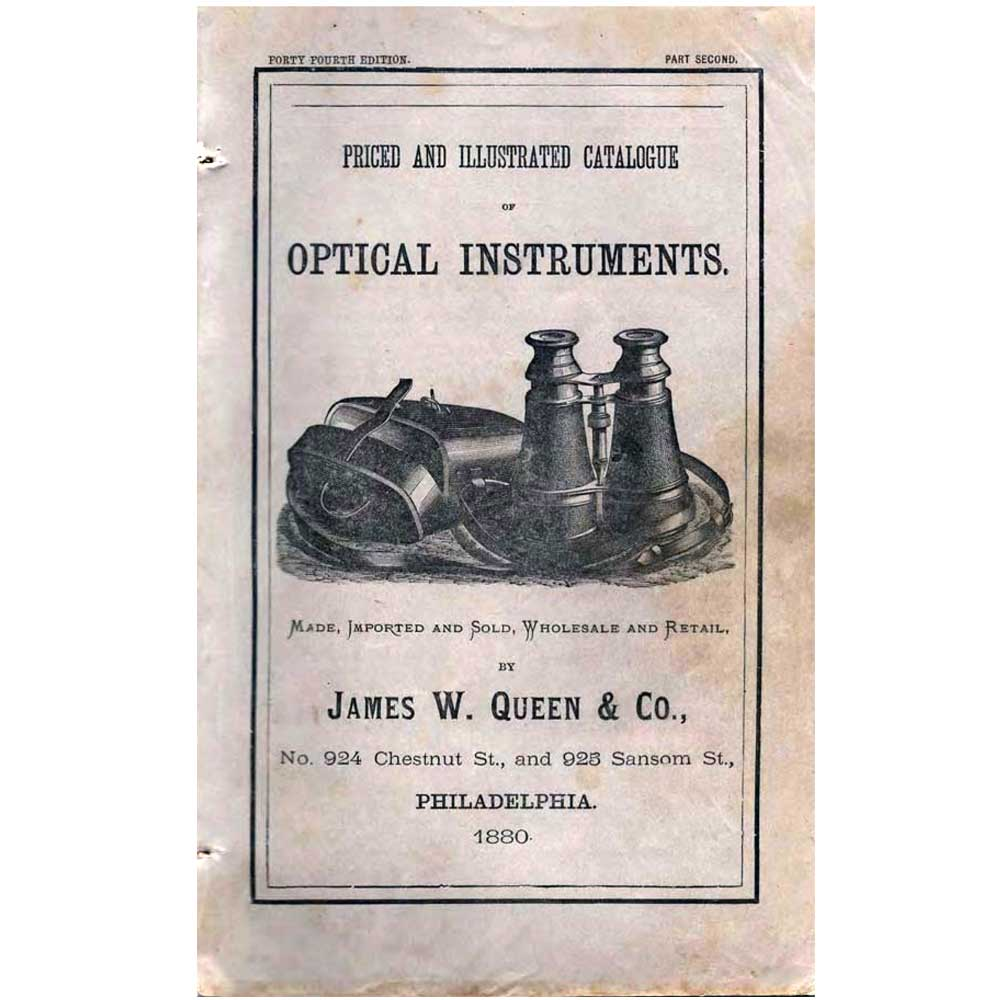 James W  Queen & Co Optical Catalogue 1880 PDF COPY - Antique Collectible  Vintage Optical Ophthalmic Items