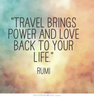 travel-brings-power-and-love-back-to-your-life-quote-1