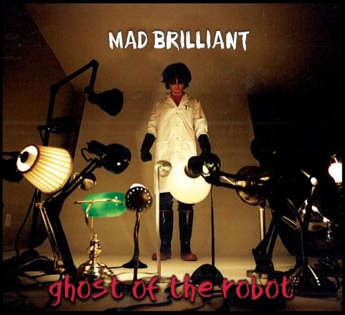 Mad Brilliant (Second Print Release)