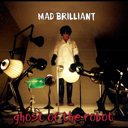 Mad Brilliant (Second Print Release)