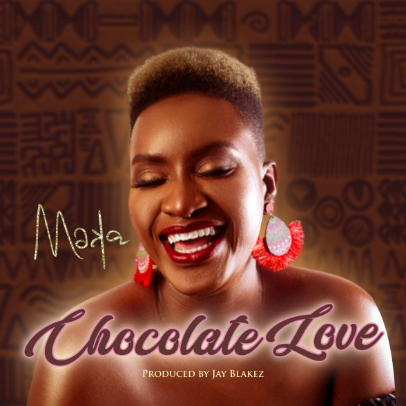 MAKA CHOCOLATE LOVE FINZ