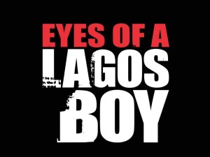 Eyes of a Lagos Boy