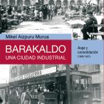 Barakaldo: Historia del siglo XX (recensión)