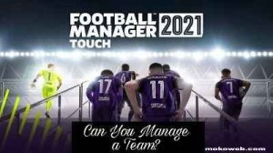 Download Football Manager 2021 (FM 21) Apk Mod OBB Data for Android