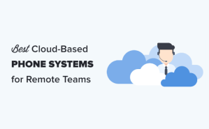 7 Best Cloud Phone Systems for Remote Teams – Compared (2020)