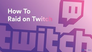 How To Raid on Twitch: Step-by-Step Guide to Raid on Twitch