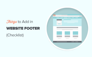 Checklist: 10 Things To Add To Your Footer on WordPress Site