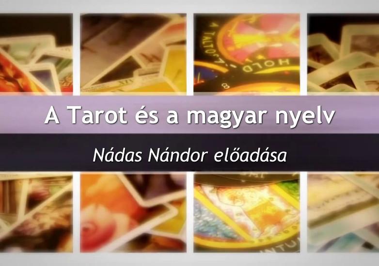 Nádas Nándor: A Tarot és a magyar nyelv