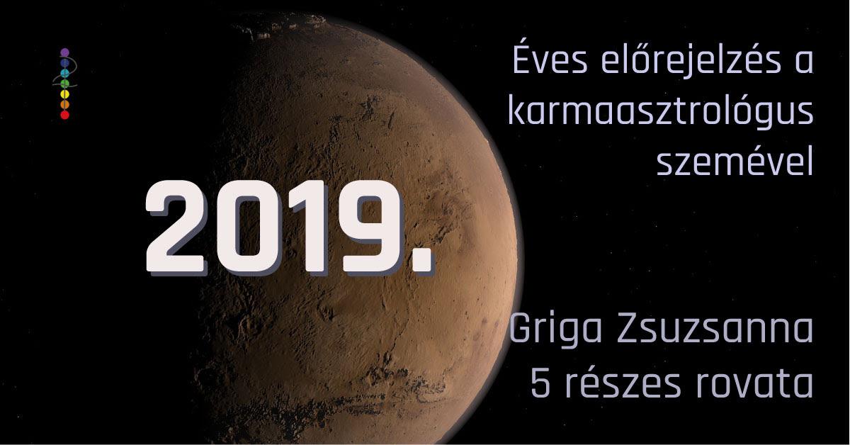 2019 bolygó állásai és asztrológiai eseményei a karmaasztrológus szemével (3. rész)