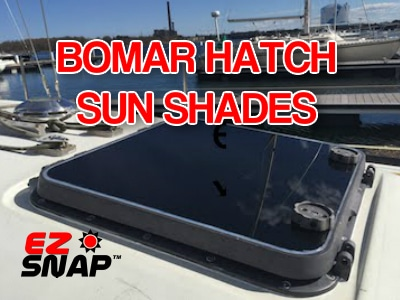 EZ Snap Bomar Hatch Cover Yacht Shades