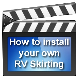 How to Install Your Own RV Skirting Video