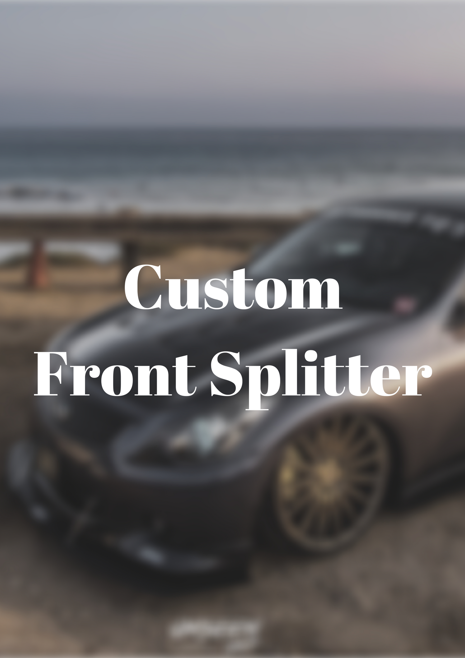 Custom Front Splitter for any car