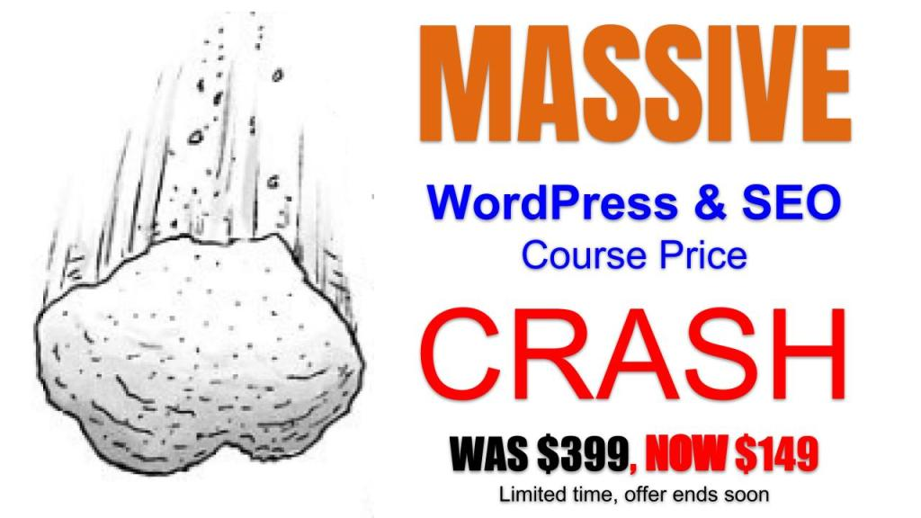 MASSIVE Price CRASH on WordPress & SEO training Courses - liimited time offer