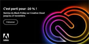 Adobe Creative Cloud : 20 % de remise à l'occasion du Black Friday