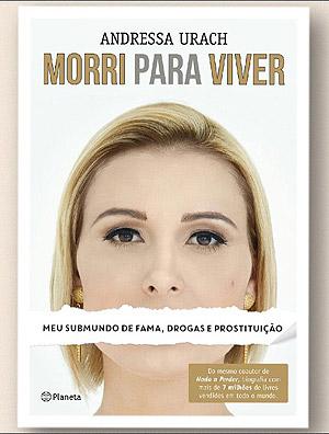 """Capa de """"Morri para Viver"""", biografia de Andressa Urach"""