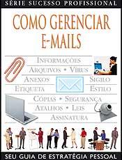 """Capítulo do livro """"Como Gerenciar E-Mails"""", da *Publifolha*"""