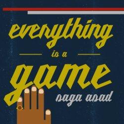 Saga Asad - Everything Is a Game artwork
