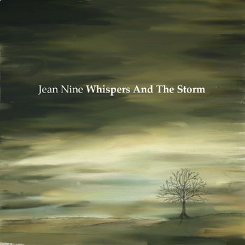 Jean Nine - Whispers And The Storm
